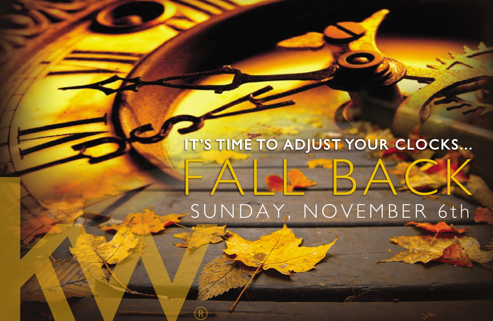 Your clock Falls Back this weekend, don't forget!