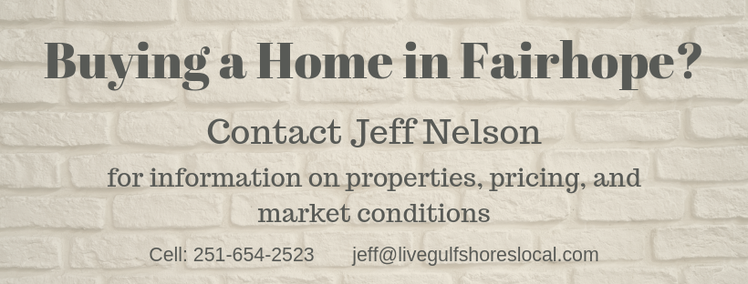 Buying in Fairhope?  Call Jeff Nelson