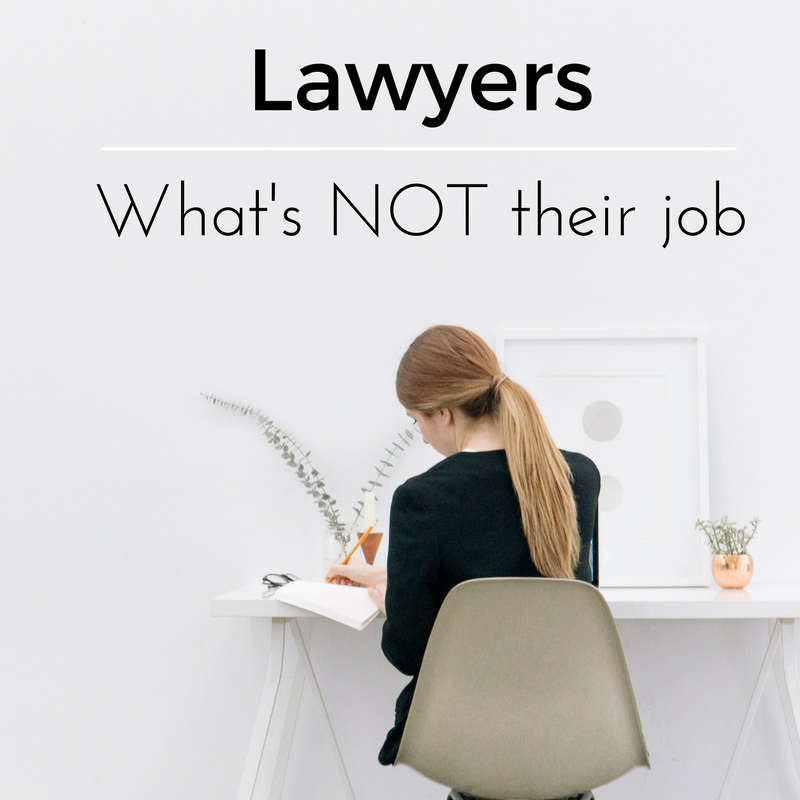 Lawyers - What is NOT the lawyer's job during a Probate sale
