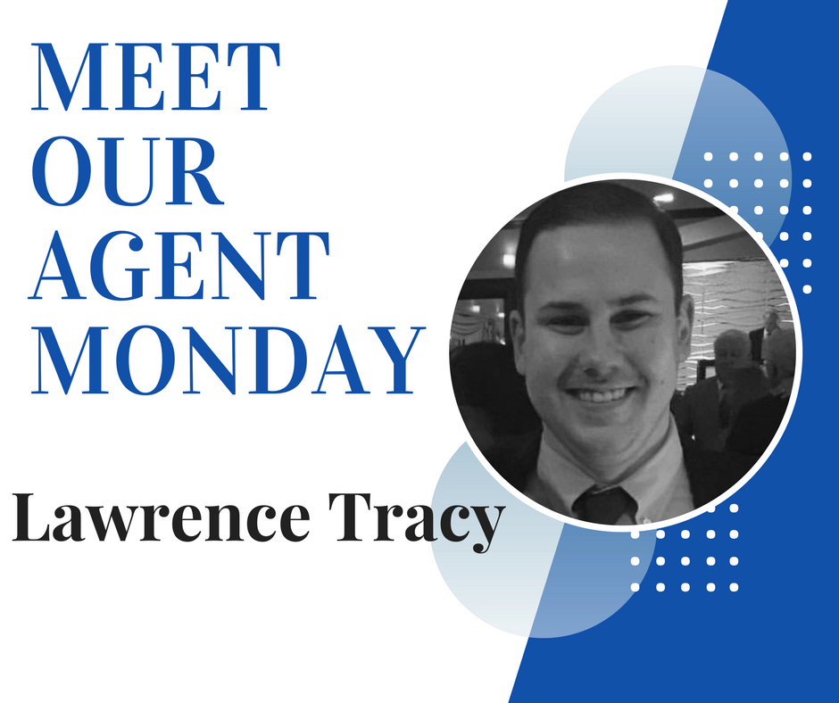 Meet Our Agent Monday || Lawrence Tracy