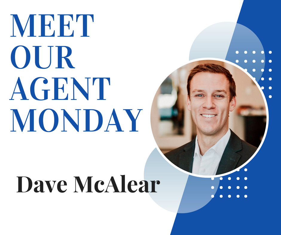 Meet Our Agent Monday || Dave McAlear