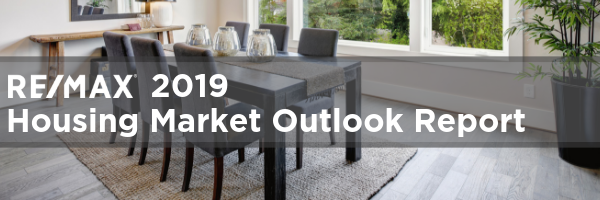 RE/MAX 2019 Housing Market Outlook Report
