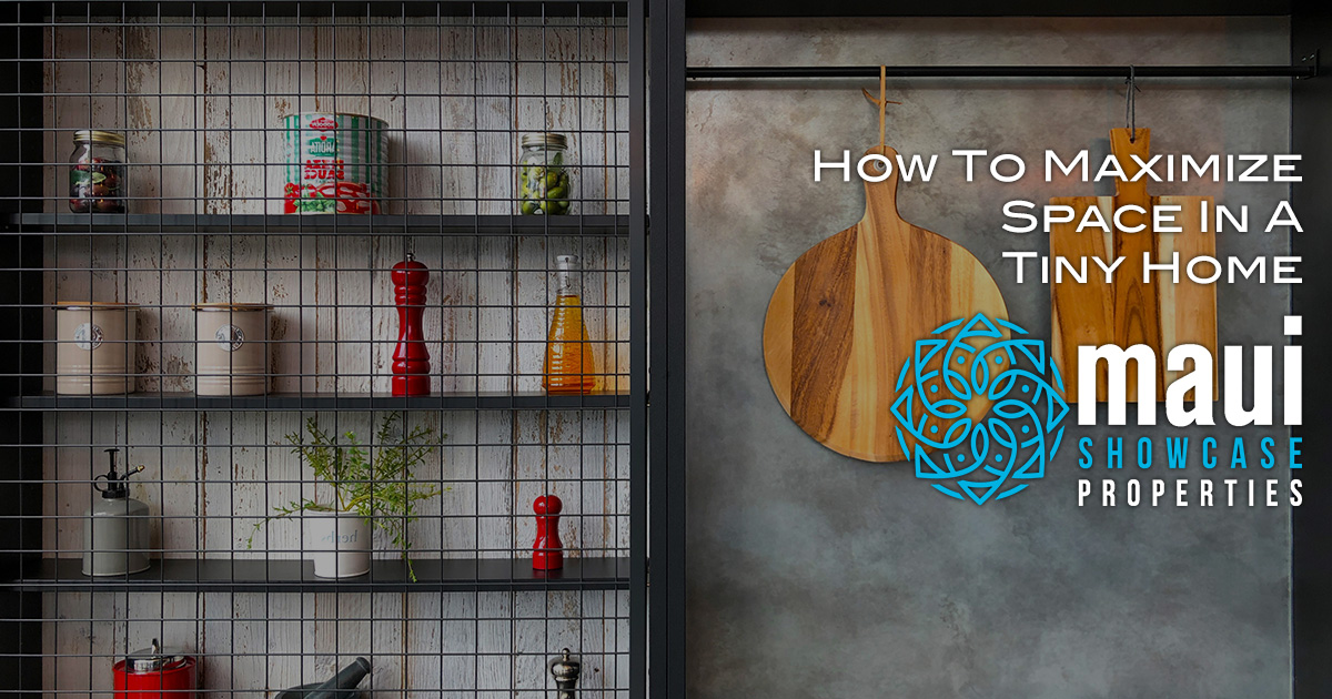 How To Maximize Space In A Tiny Home