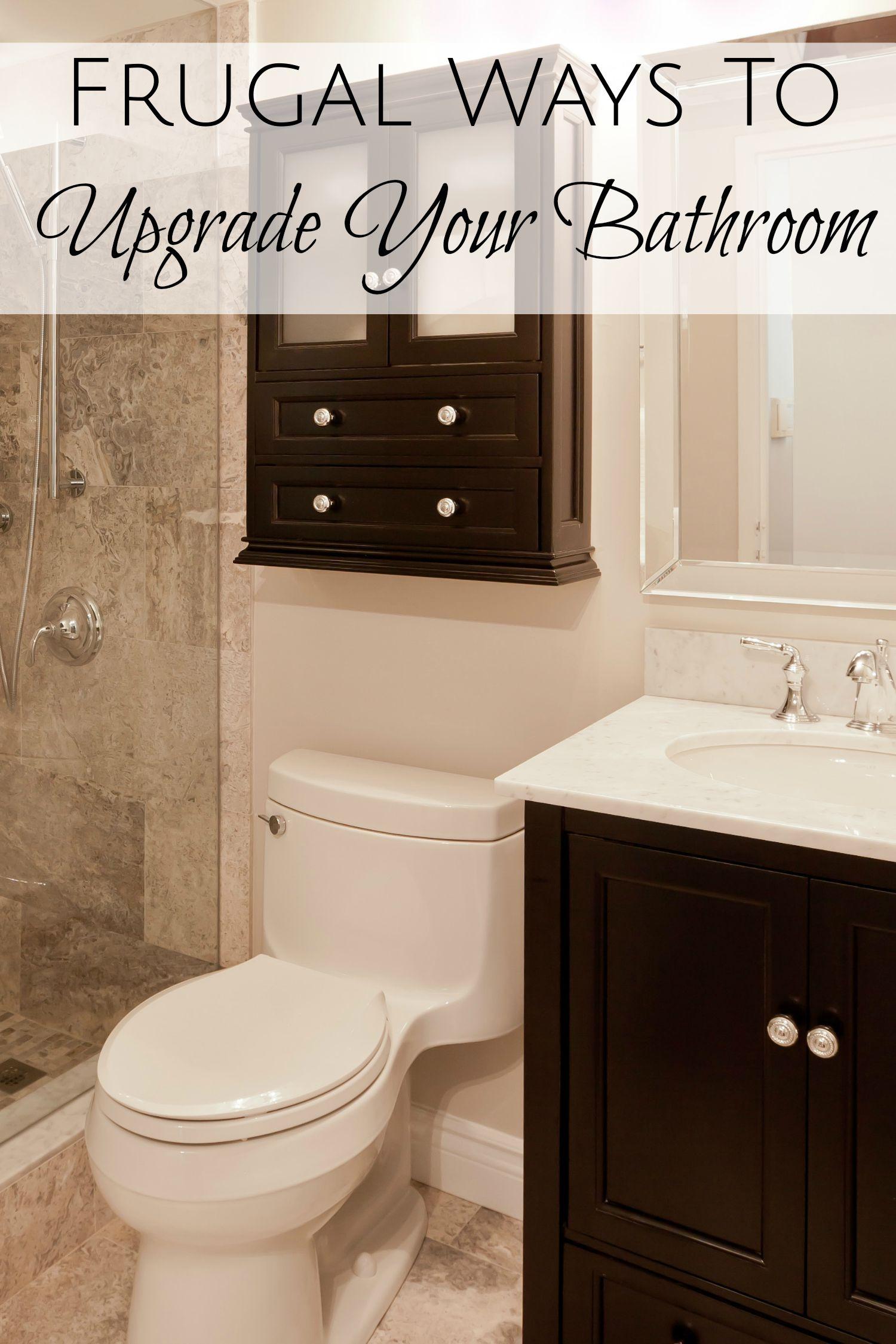 Frugal Ways To Upgrade Your Bathroom