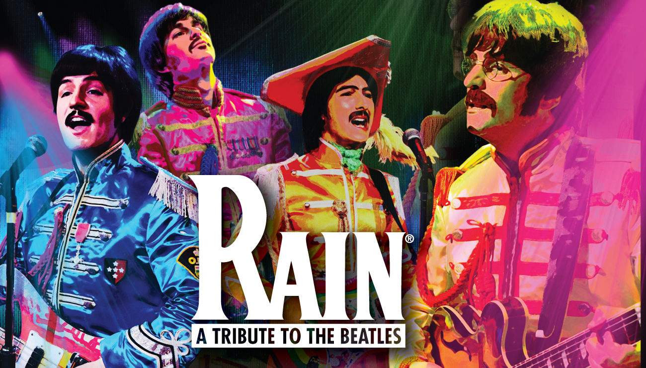 Rain: A Tribute to the BEATLES – #WeissChoiceRecommendation