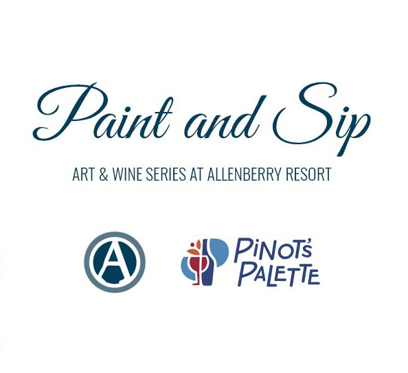 Paint and Sip at Historic Allenberry Resort