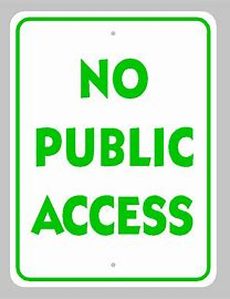 Reminder - No Public Access