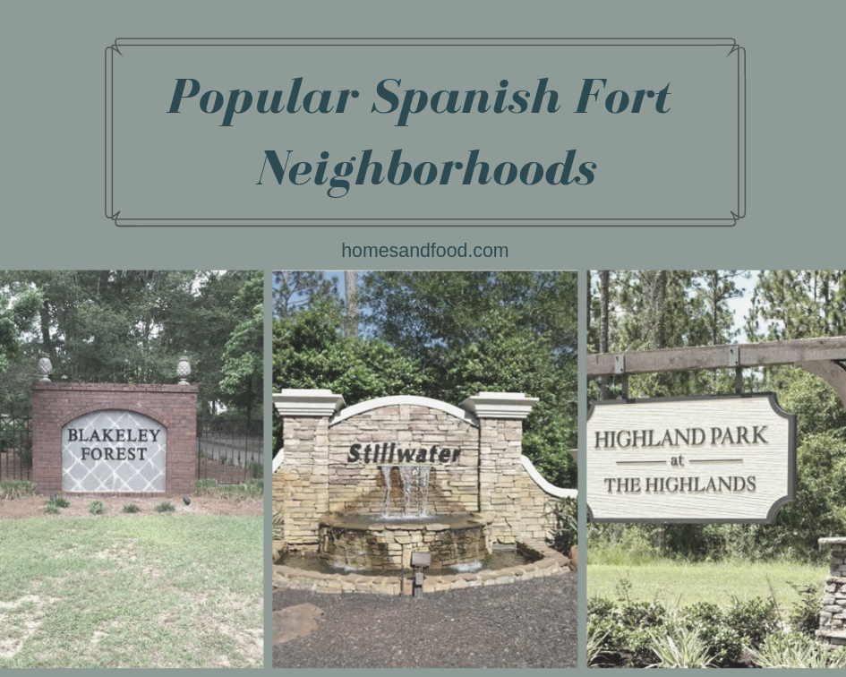 Popular Spanish Fort Neighborhoods