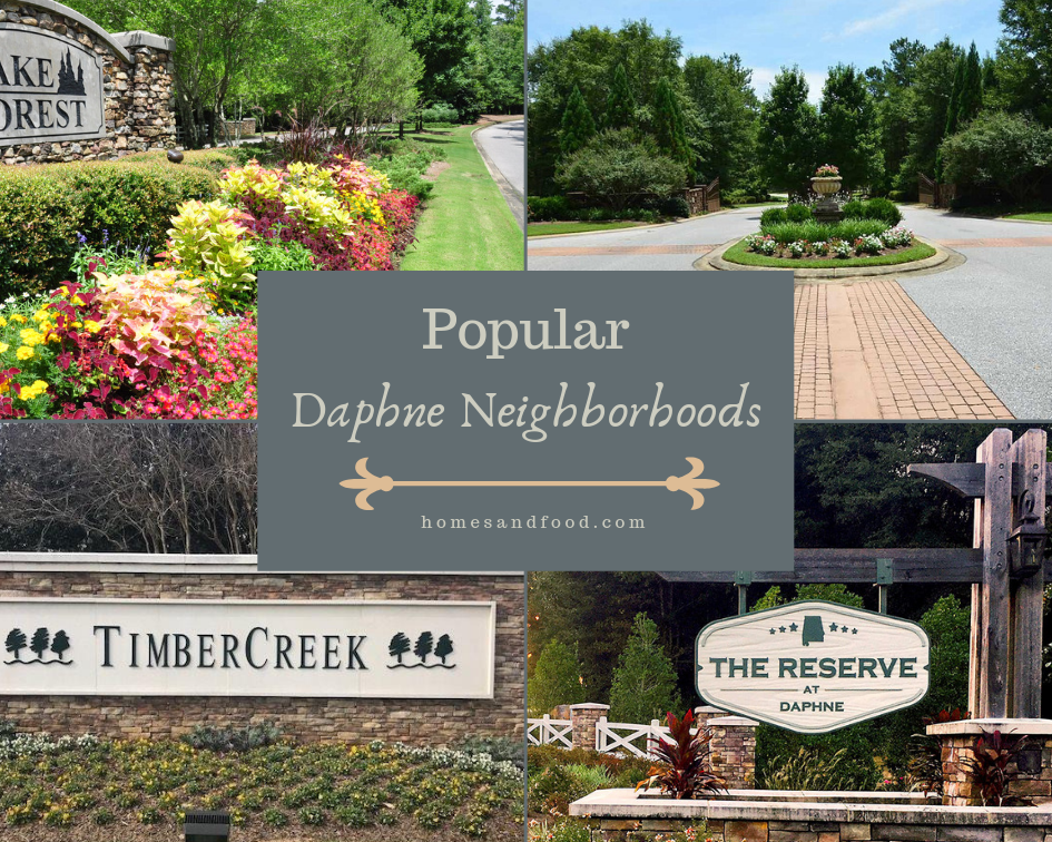 Popular Daphne Neighborhoods