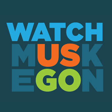 Watch Muskegon!