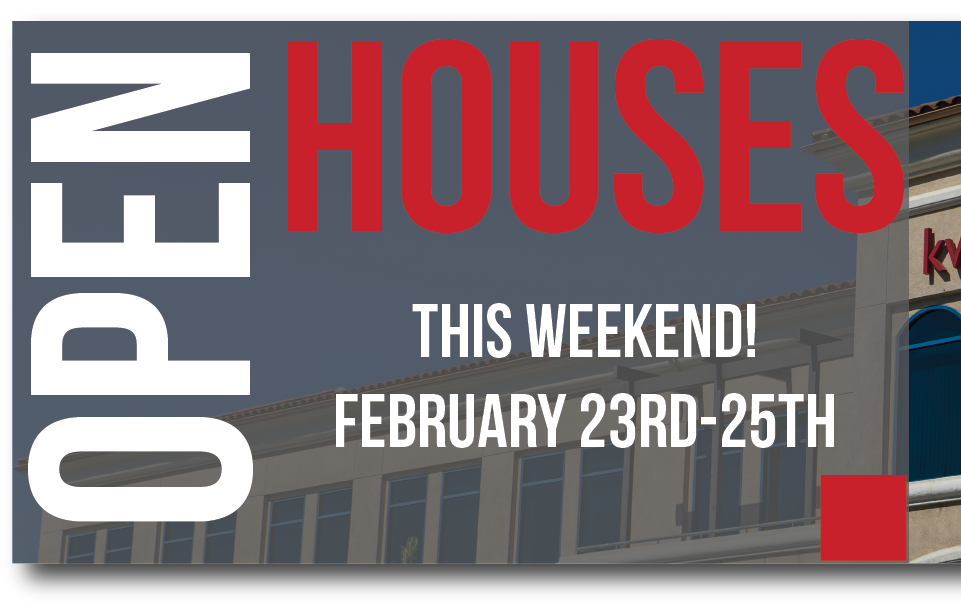 Open Houses This Weekend February 24-25