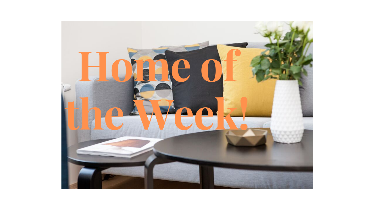 HOME OF THE WEEK ep3