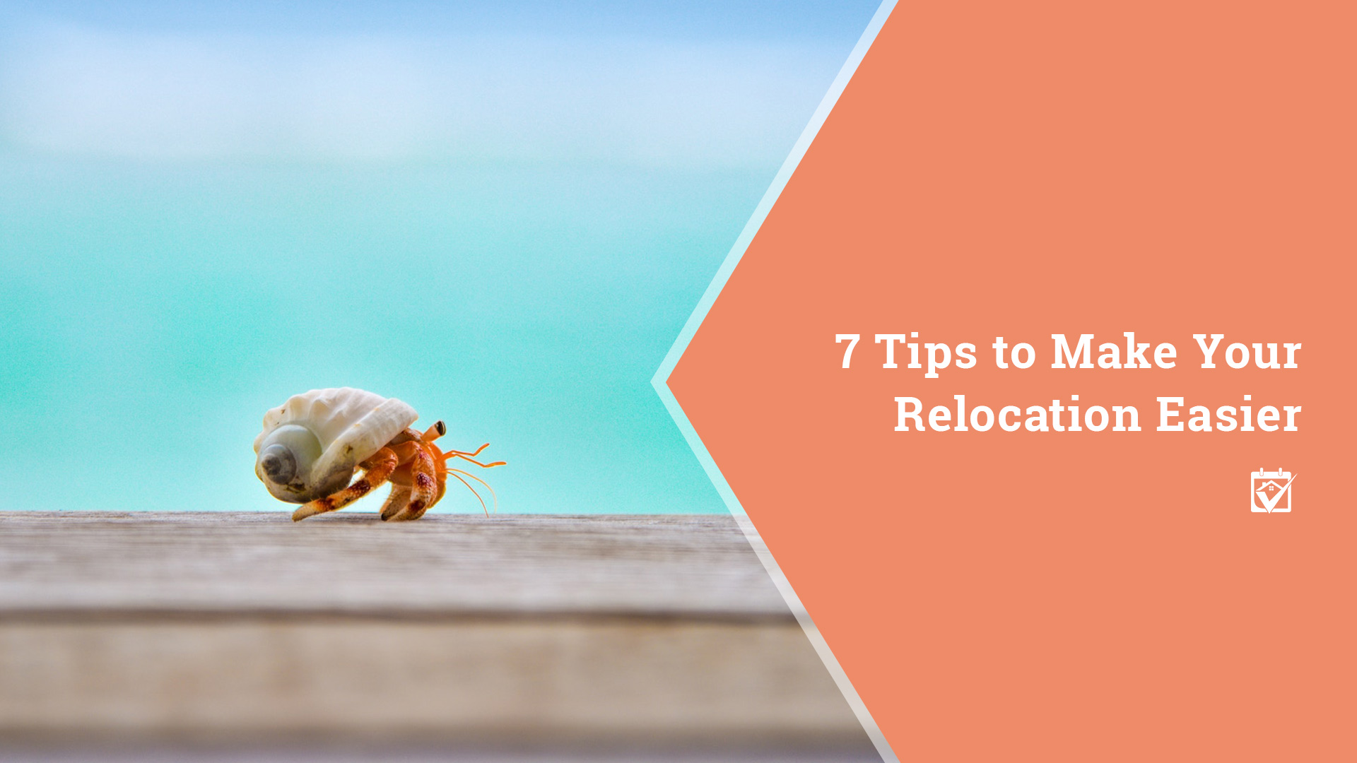 7 Tips to Make Relocation Easier