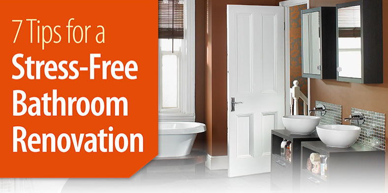 7 Tips for a Stress-Free Bathroom Renovation