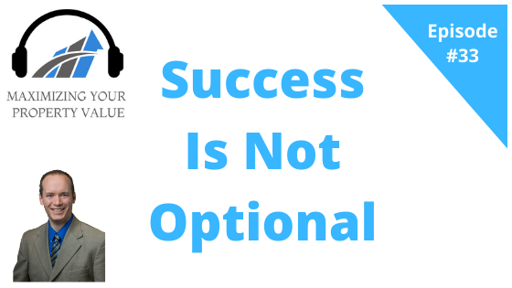MYPV E33 – Success Is Not Optional
