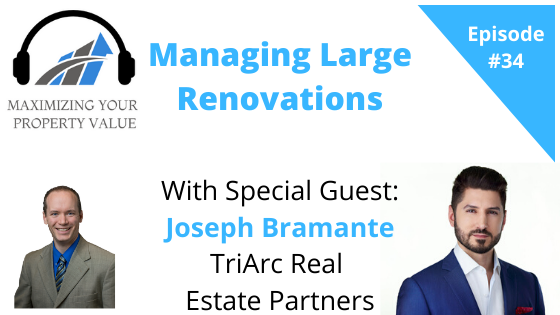MYPV E34 – Managing Large Renovations With Special Guest Joseph Bramante