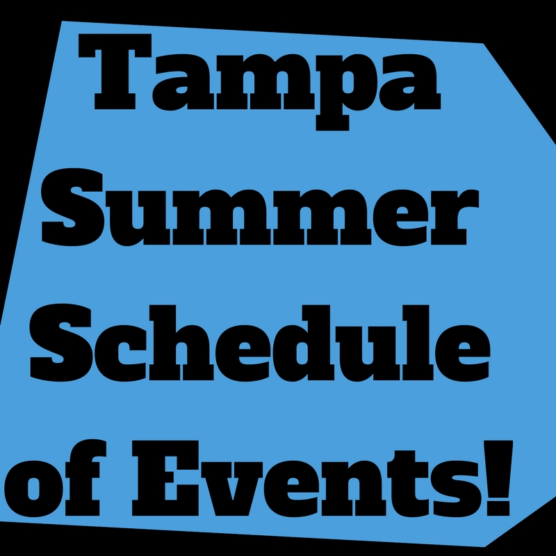 Tampa-Clearwater Summer Schedule of Events