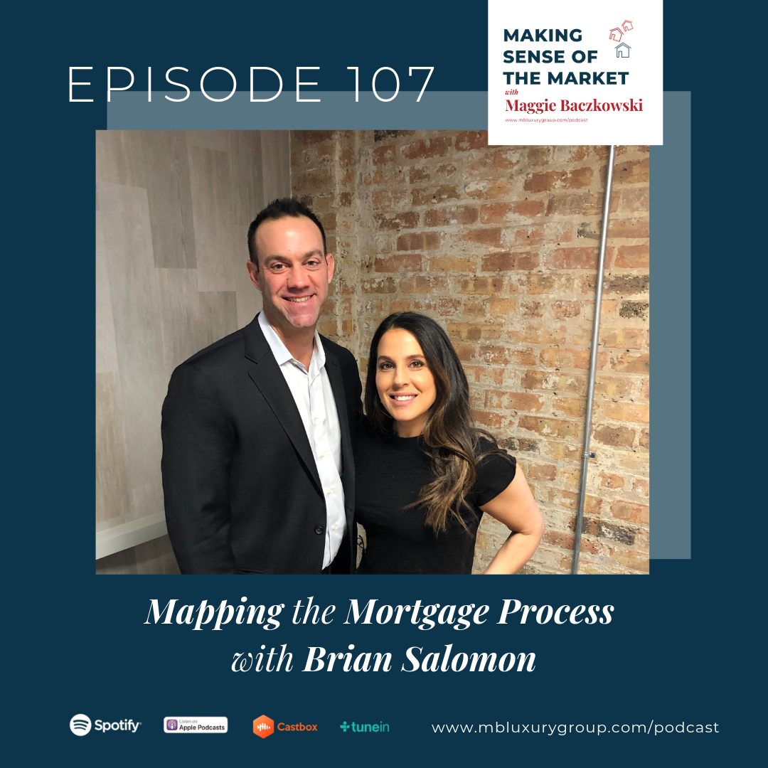 EP 107: MAPPING THE MORTGAGE PROCESS WITH BRIAN SALOMON
