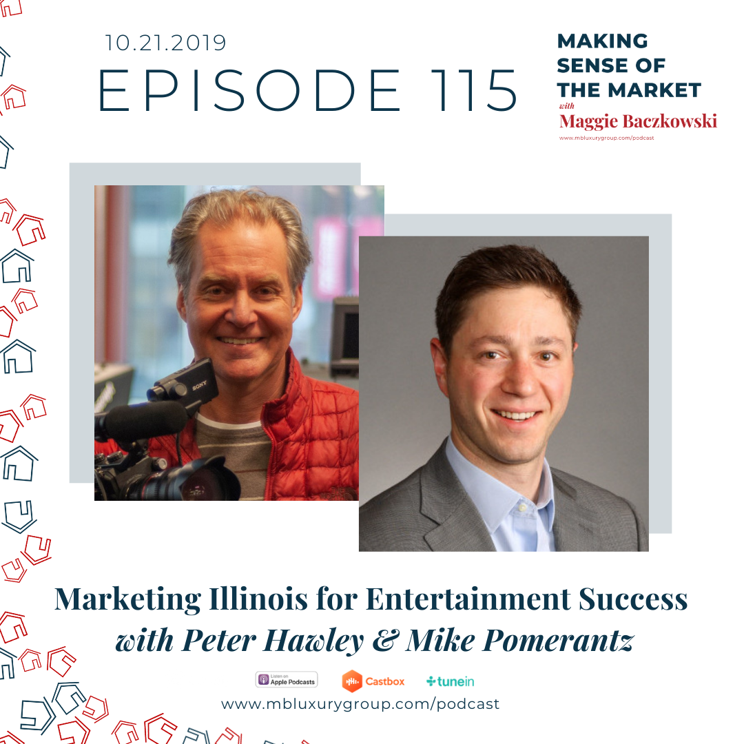 EP 115: Marketing Illinois for Entertainment Success with Peter Hawley & Mike Pomerantz