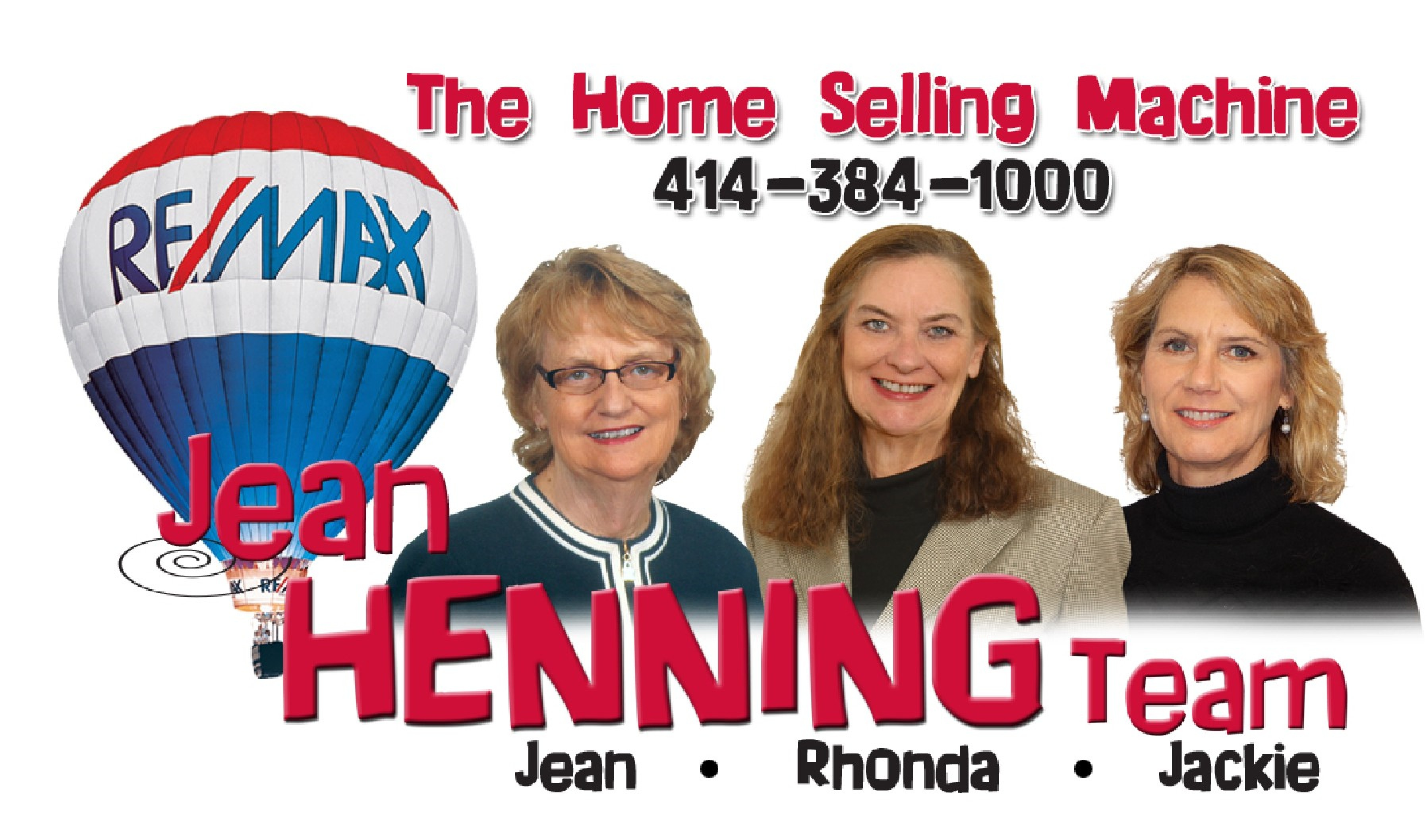 Jean Henning Team <br> RE/MAX Realty 100