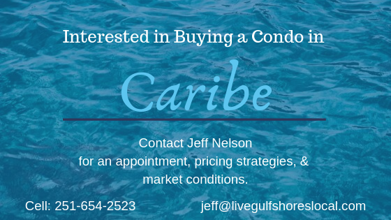 Buying a Condo in Caribe? Contact Jeff Nelson