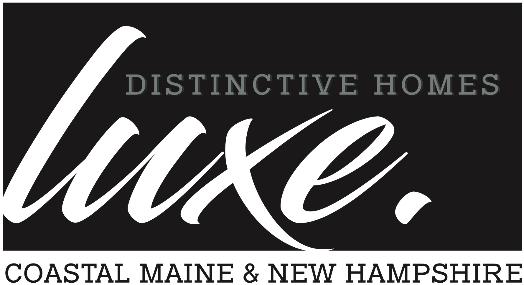 Luxe. Distinctive Homes
