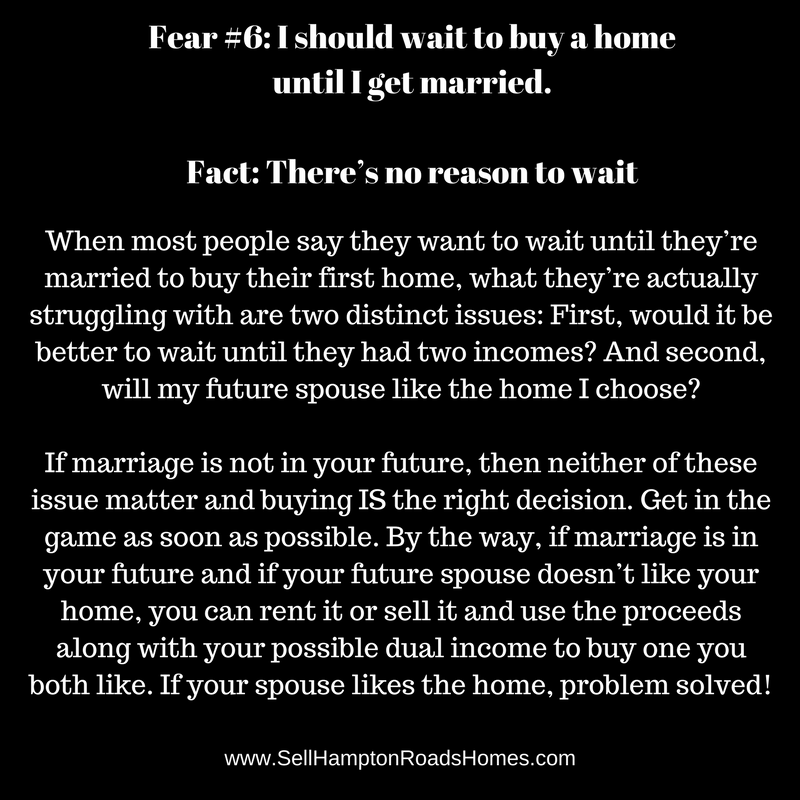 Fear #6: I should wait to buy a home until I get married.
