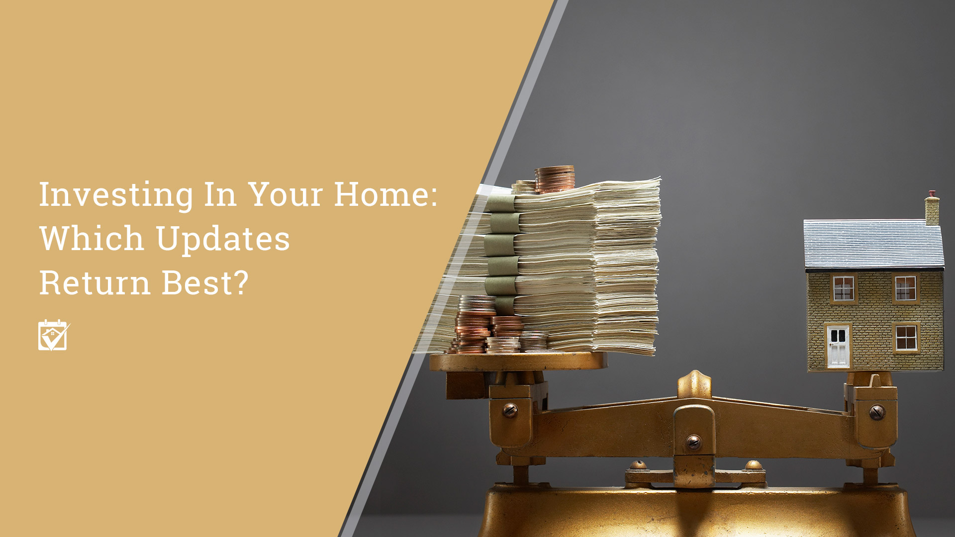 Investing In Your Home: Which Updates Return Best?