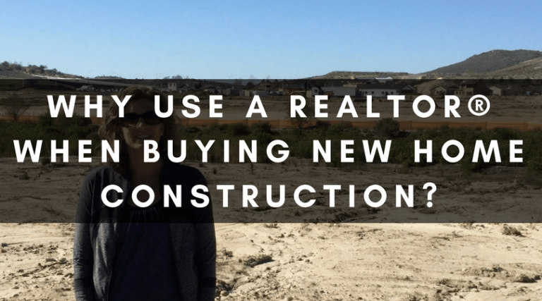 WHY USE A REALTOR® WHEN BUYING NEW HOME CONSTRUCTION?