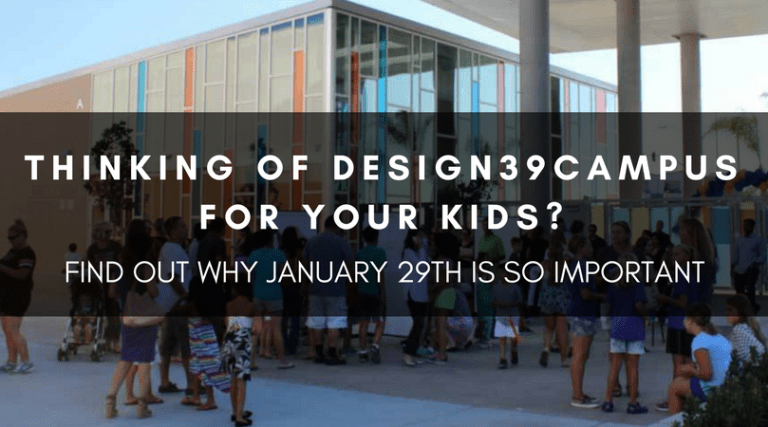 THINKING OF DESIGN39CAMPUS FOR YOUR KIDS? FIND OUT WHY JANUARY 29TH IS SO IMPORTANT