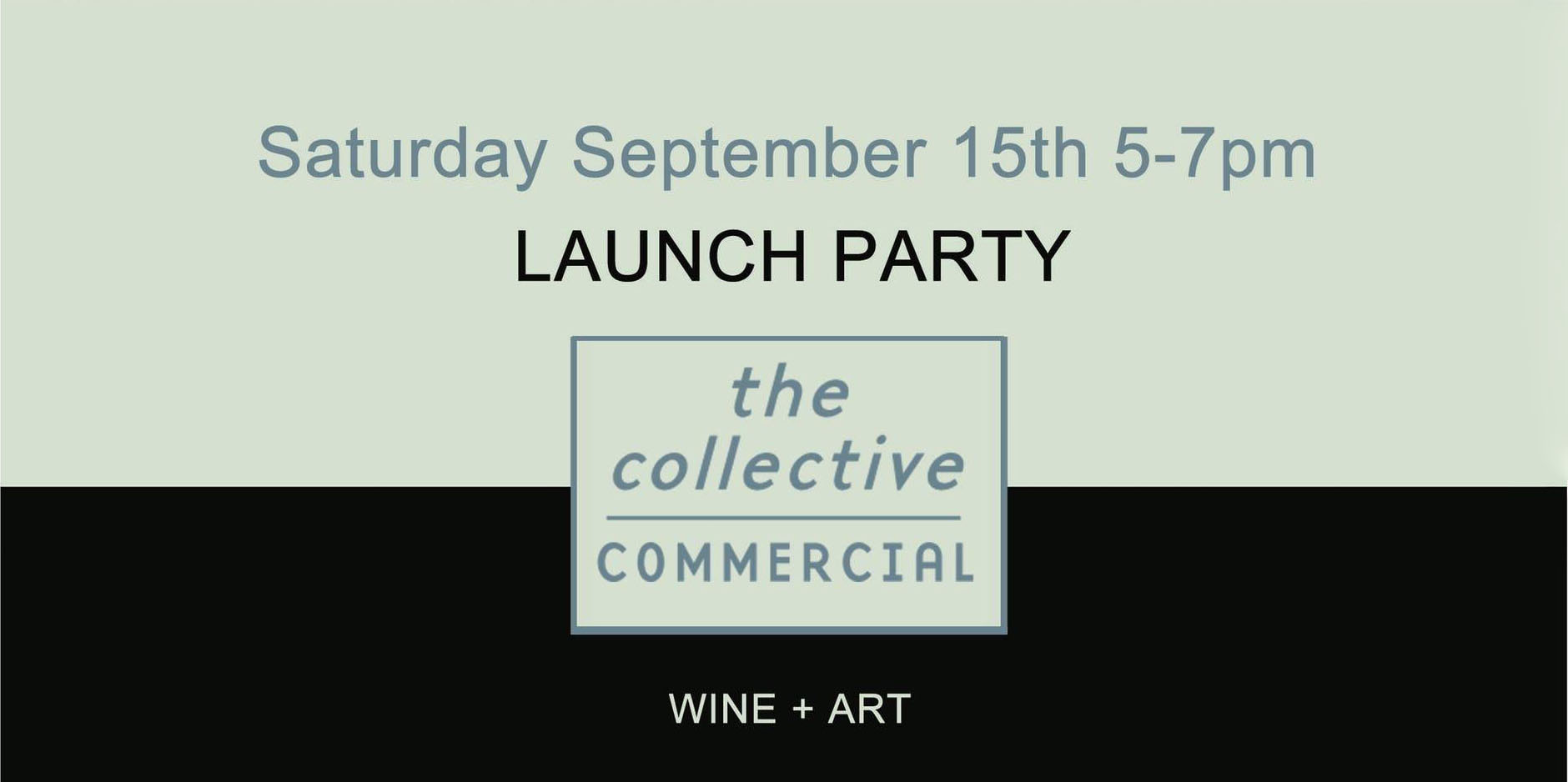 The Collective | Commercial Launch Party