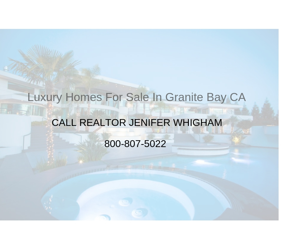 Luxury Homes For Sale In Granite Bay CA - Granite Bay Homes For Sale
