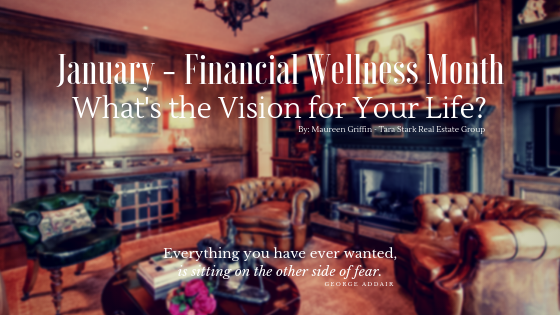 January – Financial Wellness Month: What's the Vision for Your Life?