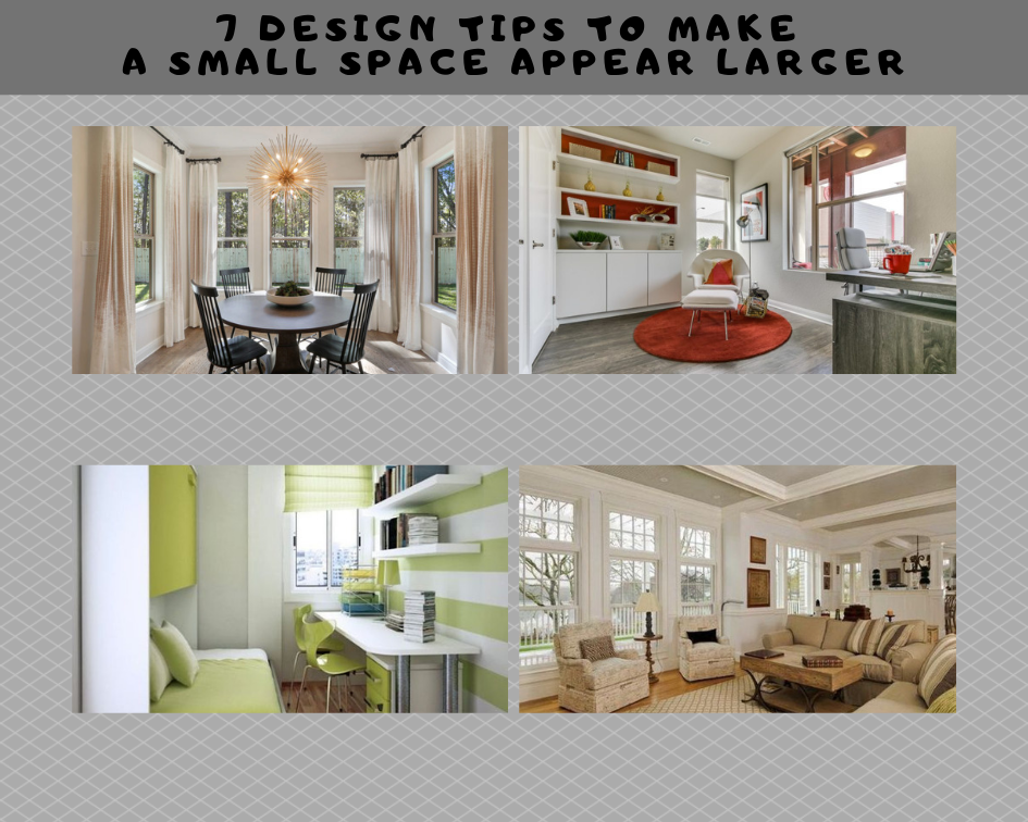 7 Design Tips to Make a Small Space Appear Larger