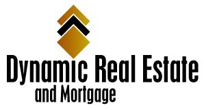 Dynamic Real Estate and Mortgage - Home of the Dream Team