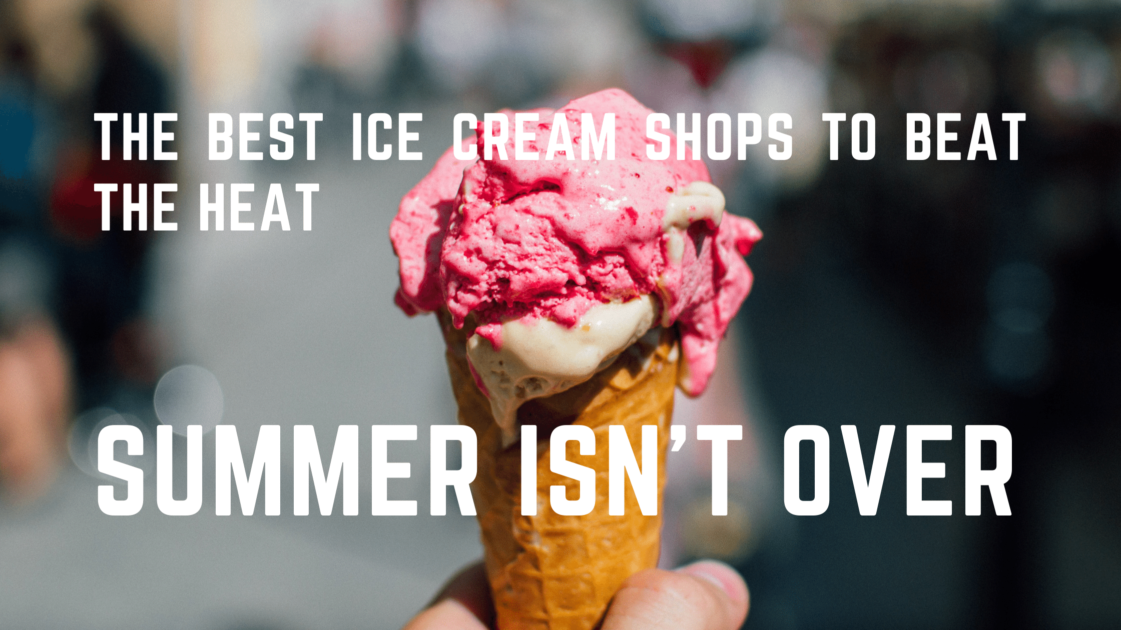 The Best Ice Cream Shops to Beat the Heat in Denver