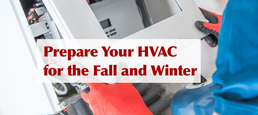 prepare your hvac for fall and winter