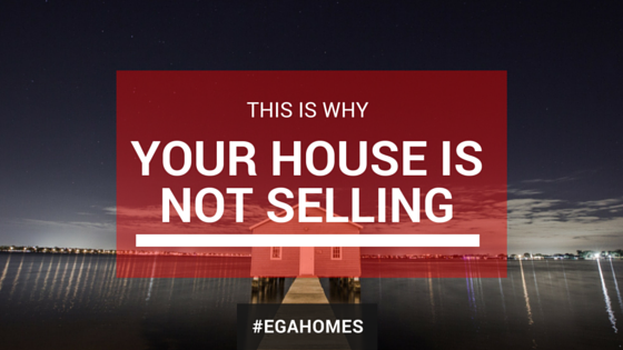 This Is Why Your House Is Not Selling
