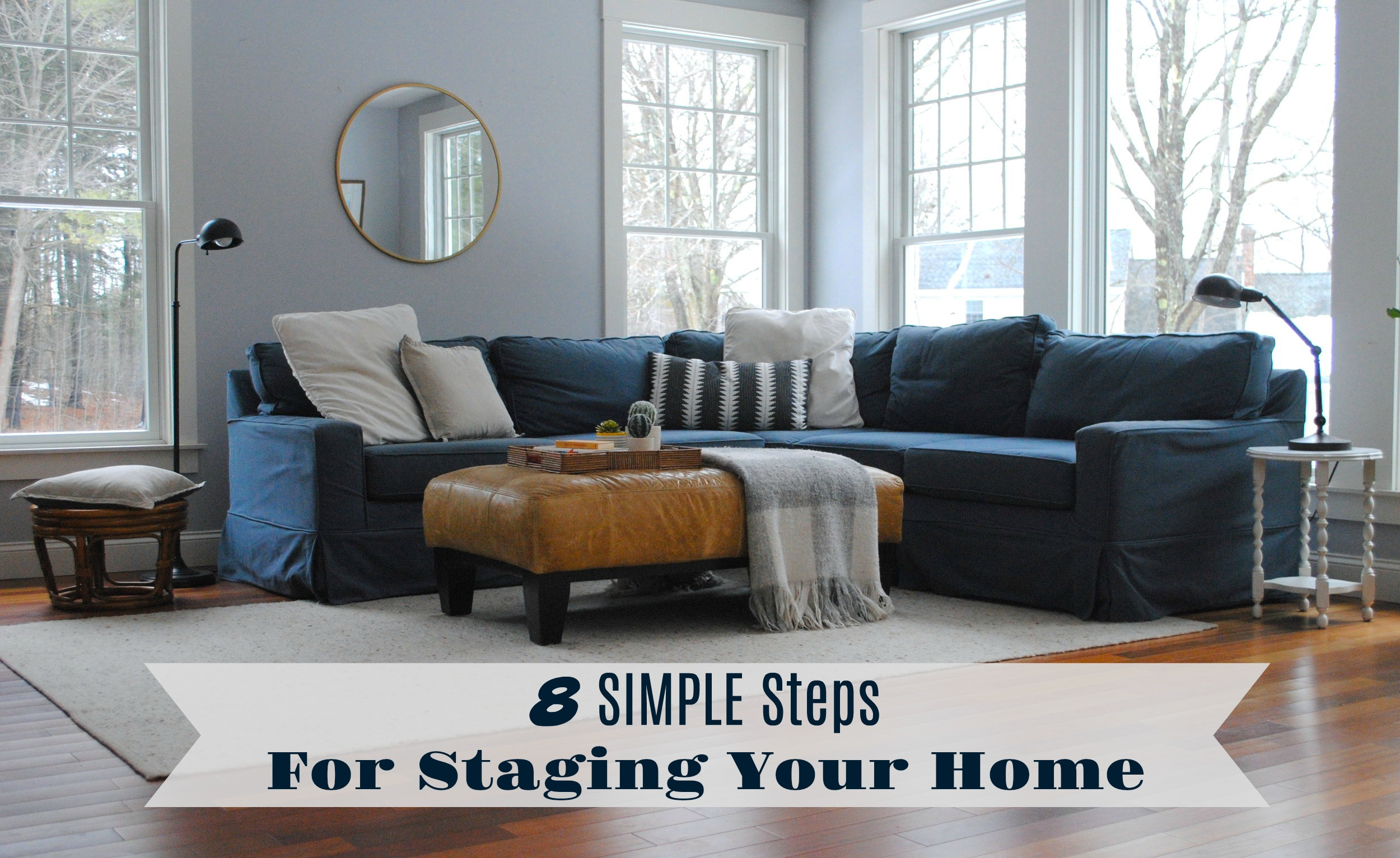 8 Simple Staging Steps for Staging Your Home