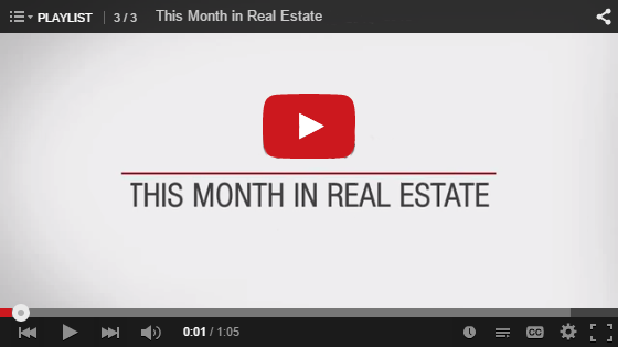 This Month In Real Estate Video